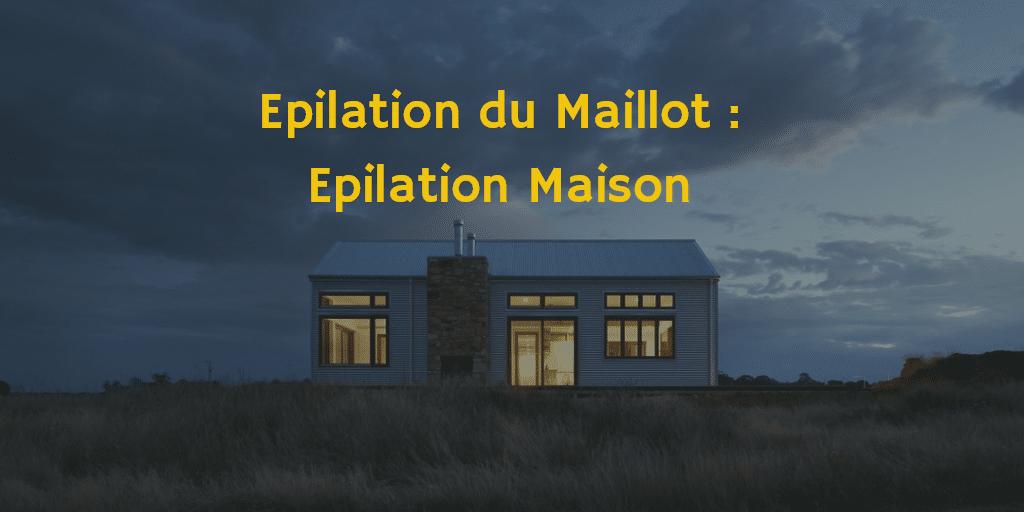 epilation maison